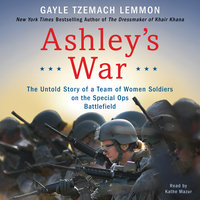 Ashley's War - Gayle Tzemach Lemmon