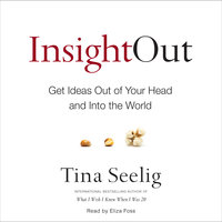 Insight Out - Tina Seelig