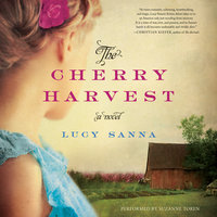 The Cherry Harvest - Lucy Sanna