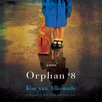 Orphan #8 - Kim van Alkemade