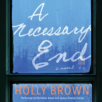 A Necessary End - Holly Brown