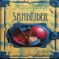 TodHunter Moon, Book Two: SandRider - Angie Sage