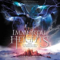 The Immortal Heights - Sherry Thomas