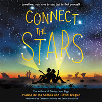 Connect the Stars - Marisa de los Santos,David Teague