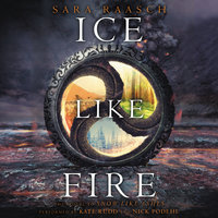 Ice Like Fire - Sara Raasch