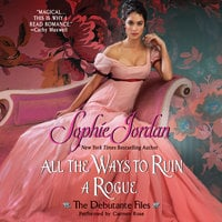 All the Ways to Ruin a Rogue - Sophie Jordan