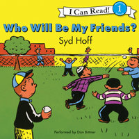 Who Will Be My Friends? - Syd Hoff