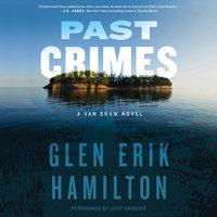 Past Crimes - Glen Erik Hamilton