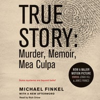True Story tie-in edtion - Michael Finkel