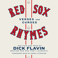 Red Sox Rhymes - Dick Flavin