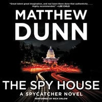 The Spy House - Matthew Dunn