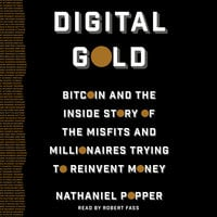Digital Gold - Nathaniel Popper