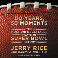50 Years, 50 Moments - Randy O. Williams, Jerry Rice