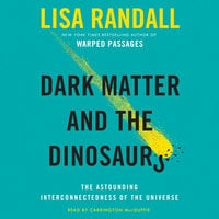 Dark Matter and the Dinosaurs - Lisa Randall
