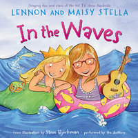 In the Waves - Maisy Stella, Lennon Stella