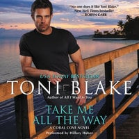 Take Me All the Way - Toni Blake