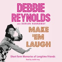 Make 'Em Laugh - Debbie Reynolds, Dorian Hannaway