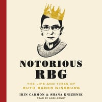 Notorious RBG - Shana Knizhnik, Irin Carmon