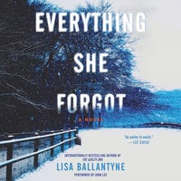 Everything She Forgot - Lisa Ballantyne