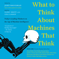 What to Think About Machines That Think - John Brockman