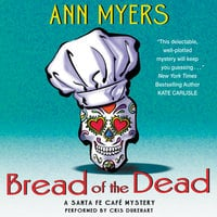 Bread of the Dead - Ann Myers