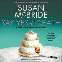 Say Yes to the Death - Susan McBride