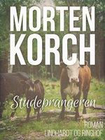 Studeprangeren - Morten Korch