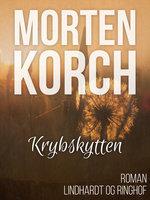 Krybskytten - Morten Korch