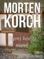 Byens bedste mand - Morten Korch