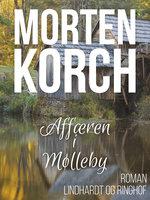 Affæren i Mølleby - Morten Korch