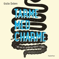 Tarme med charme - Giulia Enders