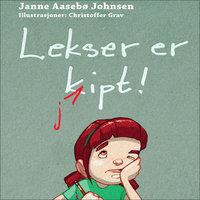 Lekser er kjipt - Janne Aasebø Johnsen