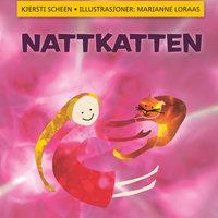 Nattkatten - Kjersti Scheen