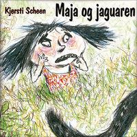 Maja og jaguaren - Kjersti Scheen