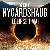 Eclipse i mai - Gert Nygårdshaug