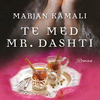 Te med Mr. Dashti - Marjan Kamali