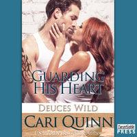Guarding His Heart - Cari Quinn