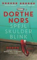 Spejl, skulder, blink - Dorthe Nors
