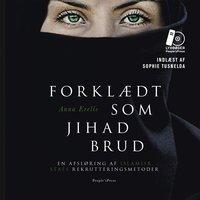 Forklædt som jihad brud - Anna Erelle