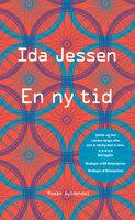 En ny tid - Ida Jessen