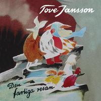 Den farliga resan - Tove Jansson