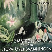 Småtrollen och den stora översvämningen - Tove Jansson