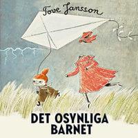 Det osynliga barnet - Tove Jansson