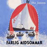 Farlig midsommar - Tove Jansson