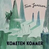 Kometen kommer - Tove Jansson