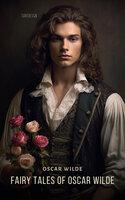 Fairy Tales of Oscar Wilde Volume 2 - Oscar Wilde