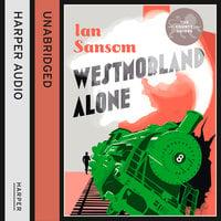 Westmorland Alone - Ian Sansom