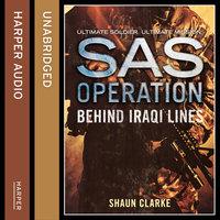 Behind Iraqi Lines - Shaun Clarke