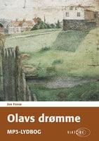 Olavs drømme - Jon Fosse