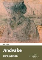 Andvake - Jon Fosse